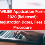 WBJEE 2020 Registration has Started