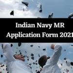 Indian Navy Matric Recruit MR Online Form Online Form 2021